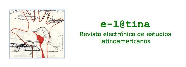 e-l@tina. Revista electrónica de estudios latinoamericanos / ISSN 1666-9606