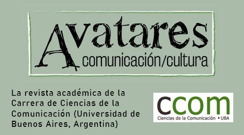Avatares de la comunicación y la cultura